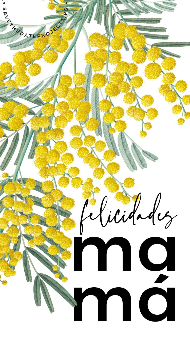 tarjeta-digital-DIA-DE-LA-MADRE-mimosa-Save-the-date-projects